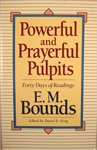 Powerful and Prayerful Pulpits: Forty Days of Readings