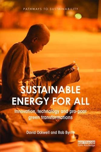 Sustainable-Energy-for-All-Innovation-technology-and-pro-poor-green-transformations-Pathways-to-Sustainability