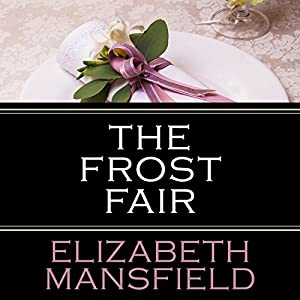 The Frost Fair Audiobook
