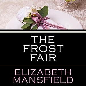 The Frost Fair Hörbuch