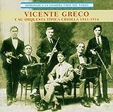 Homenaje a La Guardia Vieja by Vicente Greco (2004-11-16)