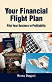 Your Financial Flight Plan, Renee Daggett, 0982068395