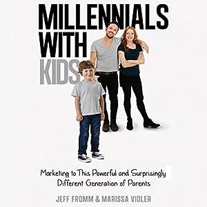 Millennials with Kids Audiobook