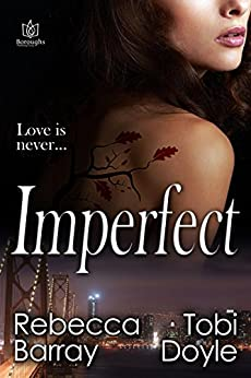 Imperfect by [Barray, Rebecca, Doyle, Tobi]
