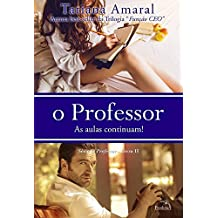 O Professor - As aulas continuam ! (O Professor 2)