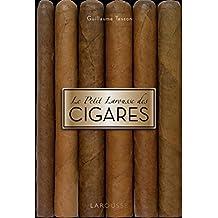 Le petit Larousse des cigares (Petit Larousse illustré - Loisirs) (French Edition)