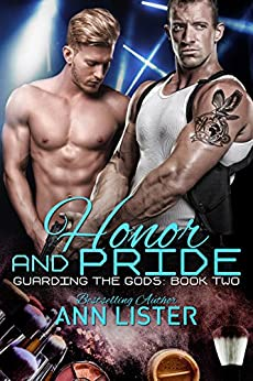 Honor And Pride (Guarding The Gods Book 2) by [Lister, Ann]