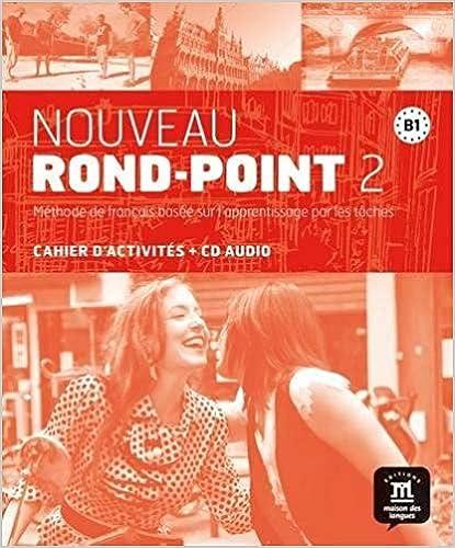 Descargar Epub Nouveau Rond-point. B1. Per Le Scuole Superiori. Con Cd. Con E-book. Con Espansione Online: Nouveau Rond-point 2 - Cahier D'exercices + Cd
