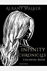 Infinity Chronicles Coloring Book Paperback