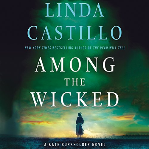 Among the Wicked: A Kate Burkholder Novel Audiobook [Free Download by Trial] thumbnail