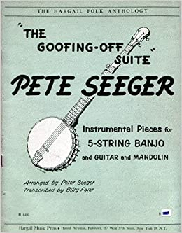 the goofing off suite instrumental pieces for 5 string banjo and guitar and mandolin