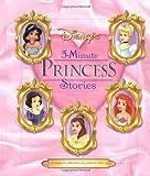 Disney's 5 Minute Princess Stories (Disney's Princess Backlist)