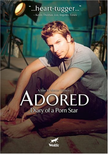 adored diary of a porn star Adored: Diary of a Male Porn Star 2004 (Movie).