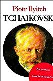 img - for Piotr Ilyitch Tchaikovski (French Edition) book / textbook / text book