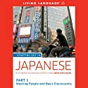 Starting Out in Japanese: Part 1: Meeting People and Basic Expressions Audiobook by  Living Language