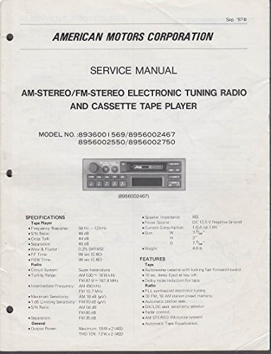 Cassette Service Manual - American Motors Jeep AM-FM Stereo Radio Cassette Player Service Manual 1988