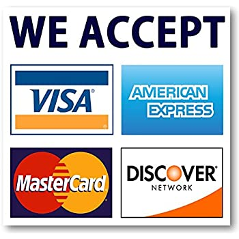 Who Accepts Amex >> We Accept Credit Cards Amex Visa Mastercard Discover Decals Sticker Logo Sign For Stores Businesses 3 5 X 3 5