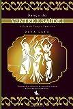 capa de Dança Do Ventre E Saúde I: Cinesiologia, Fisiologia, Psicologia E Consciència Corporal