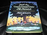 And the Green Grass Grew All Around, Alvin Schwartz, 0060227583
