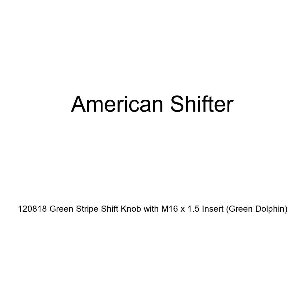 American Shifter 120818 Green Stripe Shift Knob with M16 x 1.5 Insert Green Dolphin