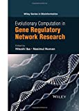 Image de Evolutionary Computation in Gene Regulatory Network Research (Wiley Series in Bioinformatics)