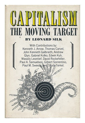 Capitalism: the moving target: Leonard Solomon Silk ... on kroger map, redner's map, torrid map, alibaba map, canadian national railway company map, shoprite map, petland map, fighting map, tj maxx map, heb map, time scale map, anthropologie map, micro center map, the city of chicago map, american eagle map, mcdonald's map, fiba map, bullseye on map, dsw map, walmart map,