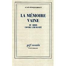 MÉMOIRE VAINE (LA)