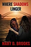 Download Where Shadows Linger (Intertwined Souls Series: Eva and Zoe Book 2) in PDF ePUB Free Online
