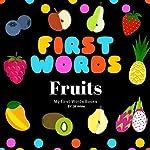 First Words: Fruits | Jill White