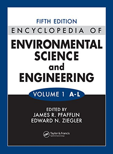 Encyclopedia of Environmental Science and Engineering, Fifth Edition, Volumes One and Two Pdf