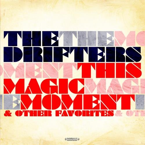 The Drifters - This Magic Moment & Other Favorites - Zortam Music
