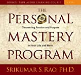 The Personal Mastery Program: Discovering Passion and Purpose in Your Life and Work (Sounds True Audio Learning Course)