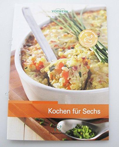 """Vorwerk Thermomix Recetas """"Cocinar para seis Koch grapadora"""