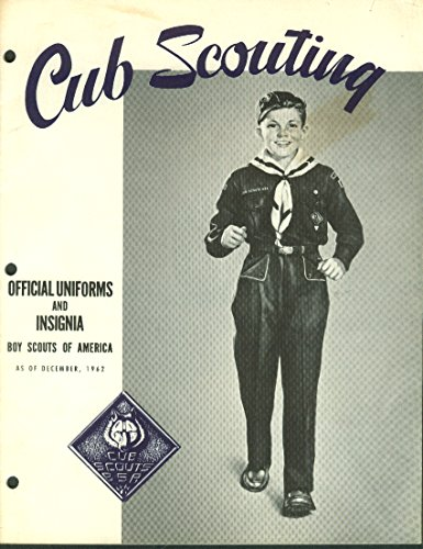 Boy Scouts of America Cub Scouting Official Uniforms & Insignia booklet 1962