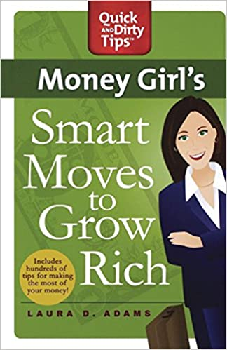 Buy Money Girl's Smart Moves to Grow Rich: A Proven Plan for