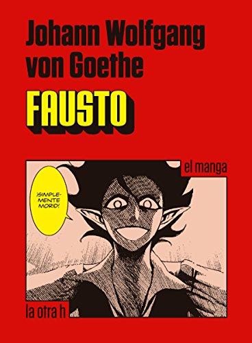 Descargar Libro Fausto: El Manga Johann Wolfgang Von Goethe