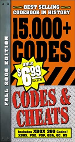 Codes & Cheats Fall 2006 Edition: Over 15, 000 Secret Codes