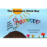 The Rainbow Stick Boy (A children's picture book about  diversity, and the beauty within)