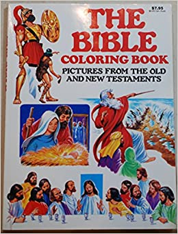 The Bible Coloring Book Pictures From Old And New Testaments 0070097044034 Amazon Books