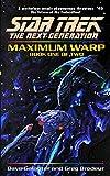 Maximum Warp: Book One (Star Trek: The Next Generation 62)