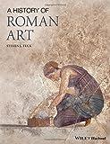 A History of Roman Art, Steven L. Tuck, 144433025X