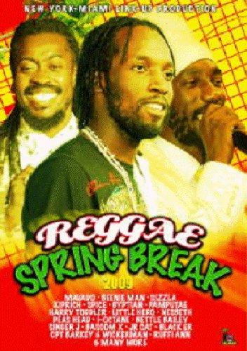Spring Break 2009 - REGGAE SPRING BREAK 2009