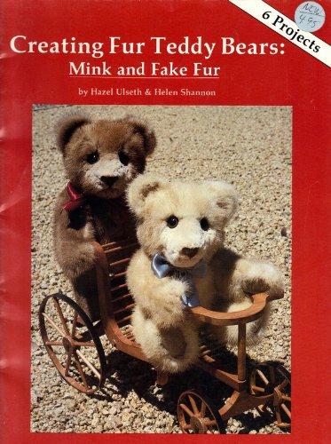 Creating Fur Teddy Bears: Mink and Fake Fur