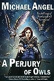 A Perjury of Owls: Book Four of 'Fantasy & Forensics' (Fantasy & Forensics 4)