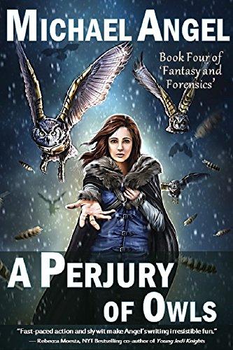 - A Perjury of Owls: Book Four of 'Fantasy & Forensics' (Fantasy & Forensics 4)