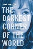 The Darkest Corner of the World