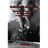 Rails Across the Rockies: Surveying and Constructing the Great Railways of the Canadian West
