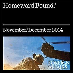 Homeward Bound?