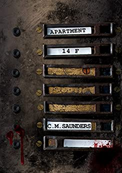 Apartment 14F: An Oriental Ghost Story (Uncut) by [Saunders, C.M.]