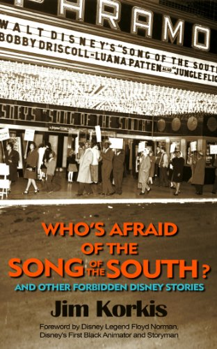 Who's Afraid of the Song of the South? And Other Forbidden Disney - South Jim